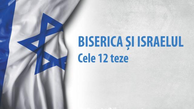 Biserica si Israelul – cele 12 teze despre Israel